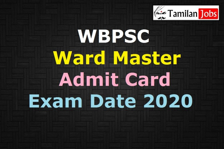 WBPSC Ward Master Admit Card 2020 (OUT) , Grade 3 Exam Date @ pscwbonline.gov.in