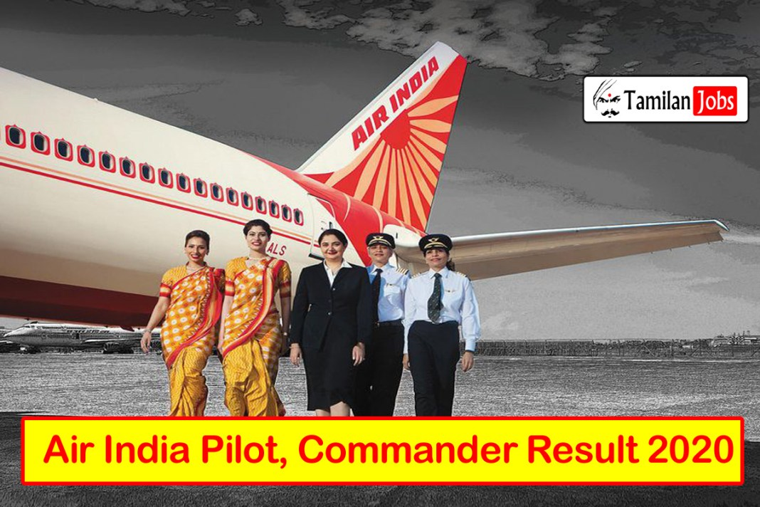Air India Pilot, Commander Result 2020