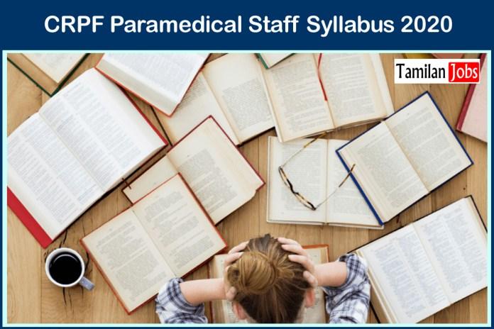 CRPF Paramedical Staff Syllabus 2020 PDF, Exam Pattern at crpf.nic.in