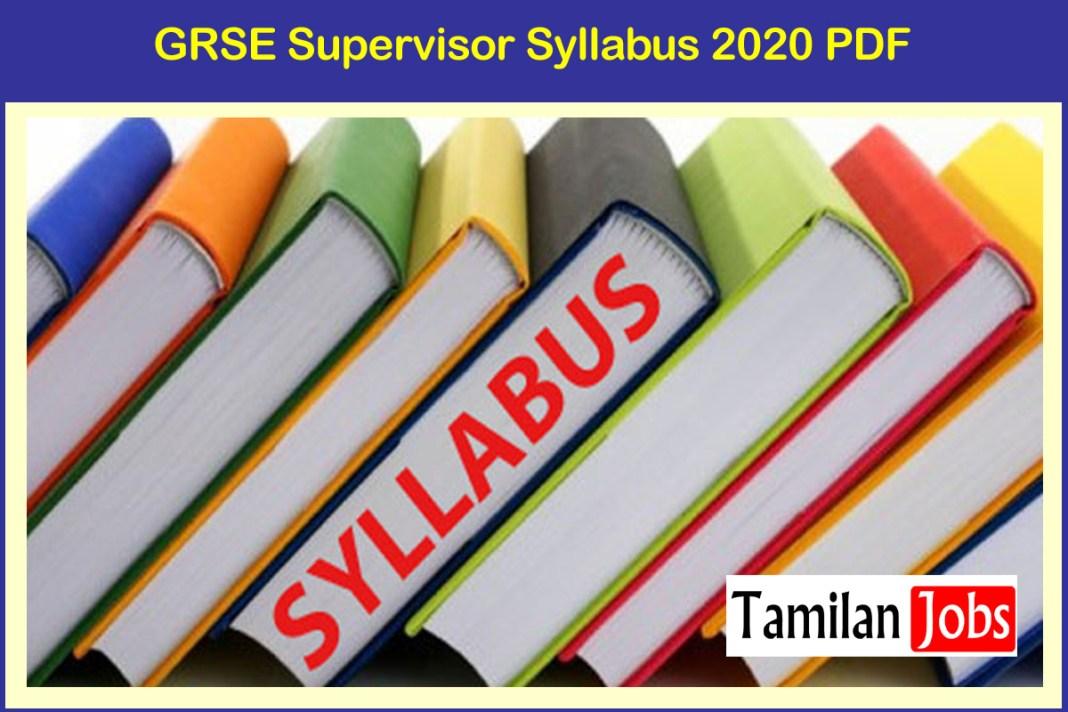 GRSE Supervisor Syllabus 2020 PDF
