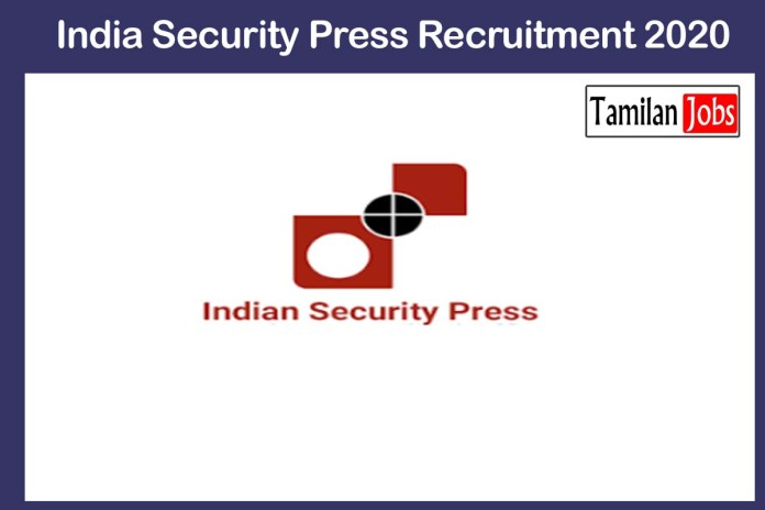 India Security Press Recruitment 2020 Out – Apply 42 Welfare Officer Jobs