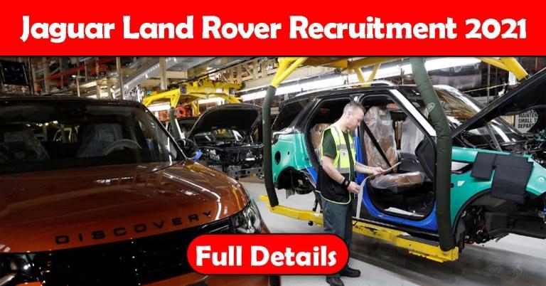Jaguar Land Rover Recruitment 2021: Fresher & Experienced Job Openings