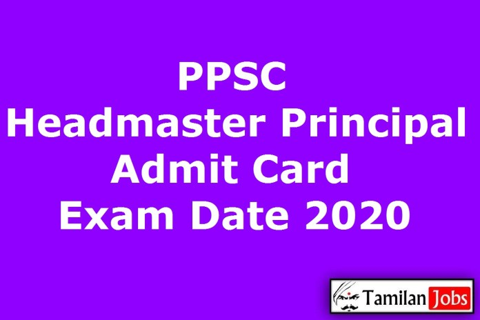 PPSC Headmaster Admit Card 2020 (OUT), Principal, BPEO Exam Date @ ppsc.gov.in
