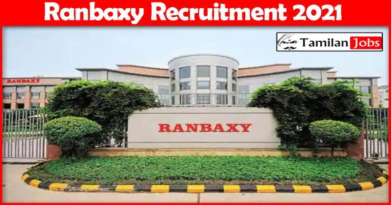 Ranbaxy Recruitment 2021 – Apply Online Fresher Job Openings