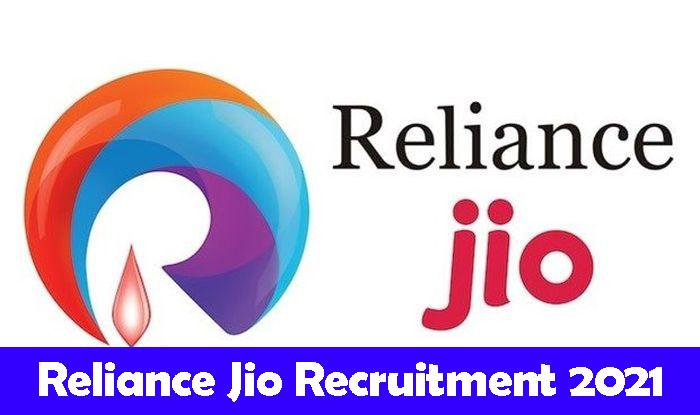 Reliance Jio Recruitment 2021