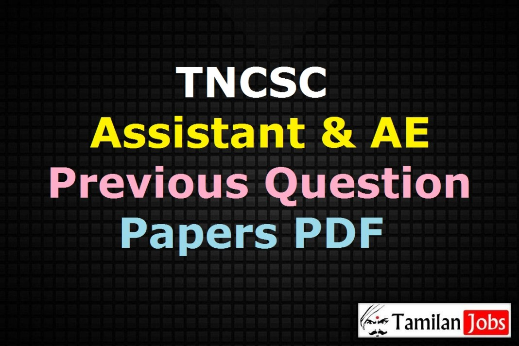 TNCSC Assistant, AE Previous Question Papers PDF