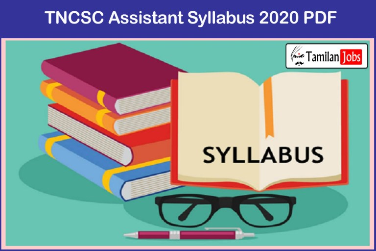 TNCSC Assistant Syllabus 2020 PDF Subject Wise, Prelims & Mains Exam Pattern, Recommended Books