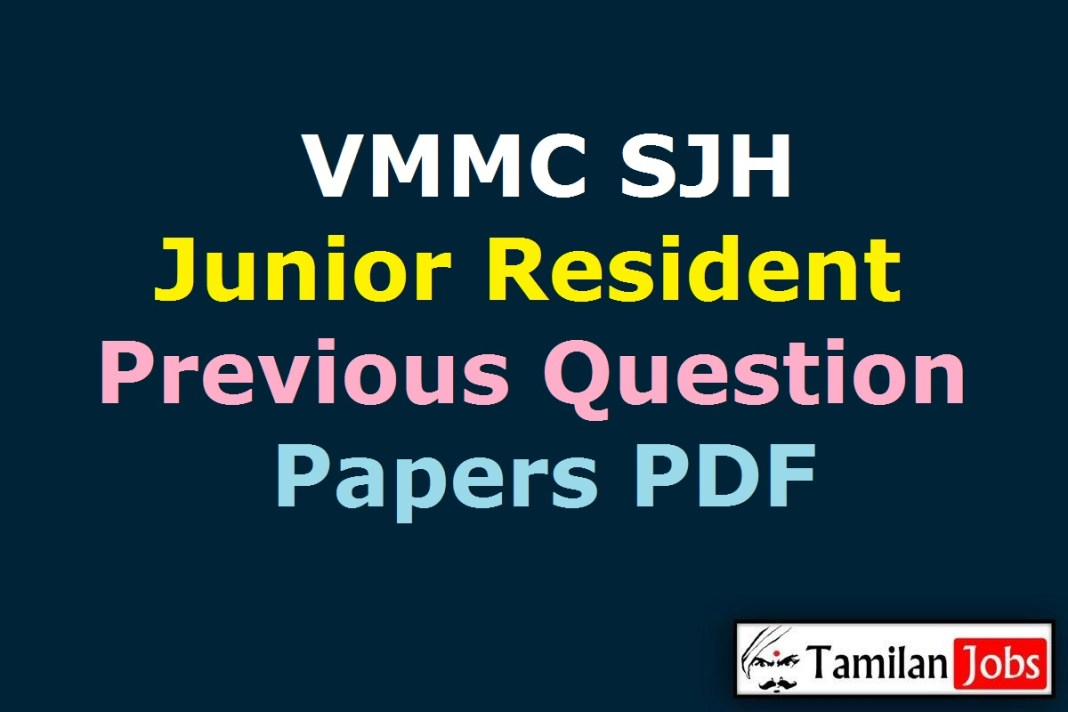 VMMC SJH Junior Resident Previous Question Papers PDF