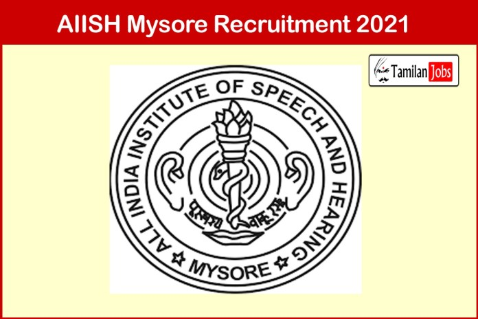 AIISH Mysore Recruitment 2021 Out – Apply Assistant Audit Officer Jobs