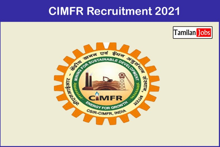 CIMFR Recruitment 2021 Out – Apply For 75 Project Assistant Jobs