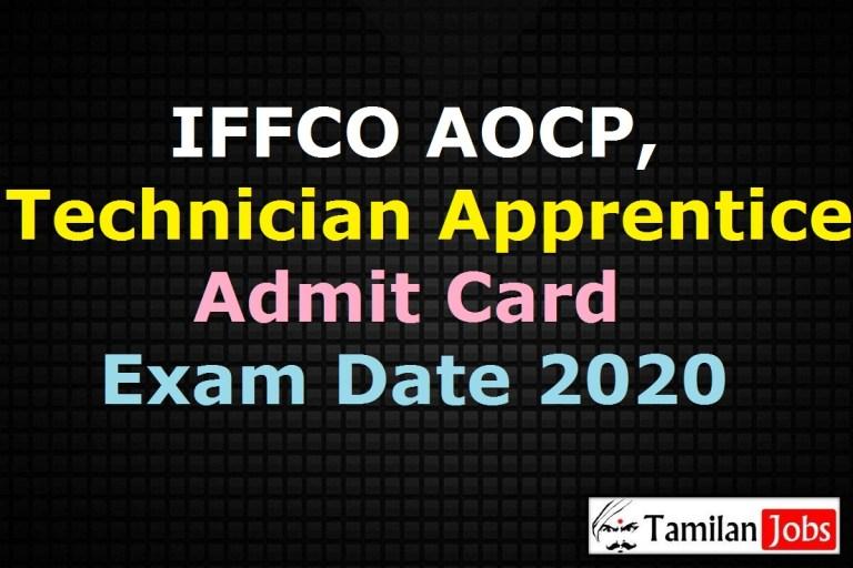 IFFCO AOCP, Technician Apprentice Admit Card 2020, Exam Date @ iffco.in