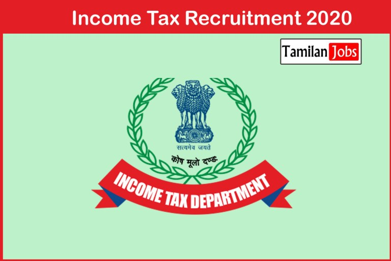 Income Tax Recruitment 2020 Out – Apply Tax Assistant & Income Tax Inspector Jobs