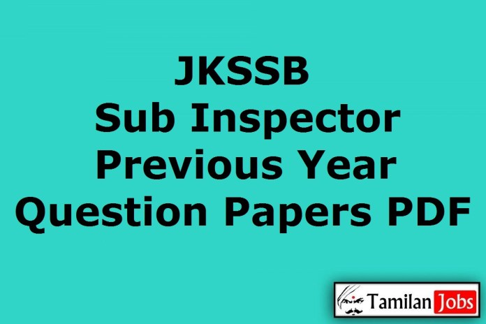 JKSSB Sub Inspector Previous Year Question Papers PDF, Class IV Old Papers
