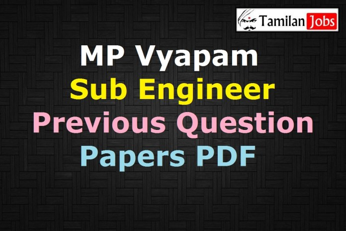 MP Vyapam Sub Engineer Previous Question Papers PDF, MPPEB Draftsman Old Papers