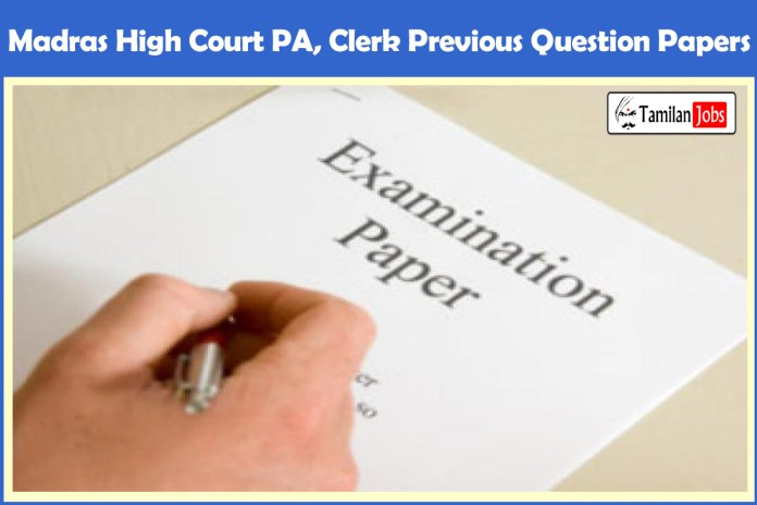 Madras High Court PA, Clerk Previous Question Papers PDF Download