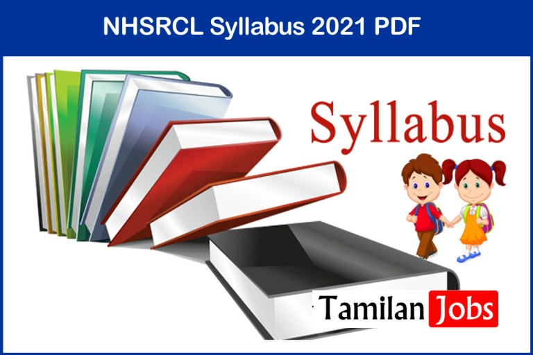 NHSRCL Syllabus 2021 PDF   Download Senior Executive, Assistant Manager @ nhsrcl.in