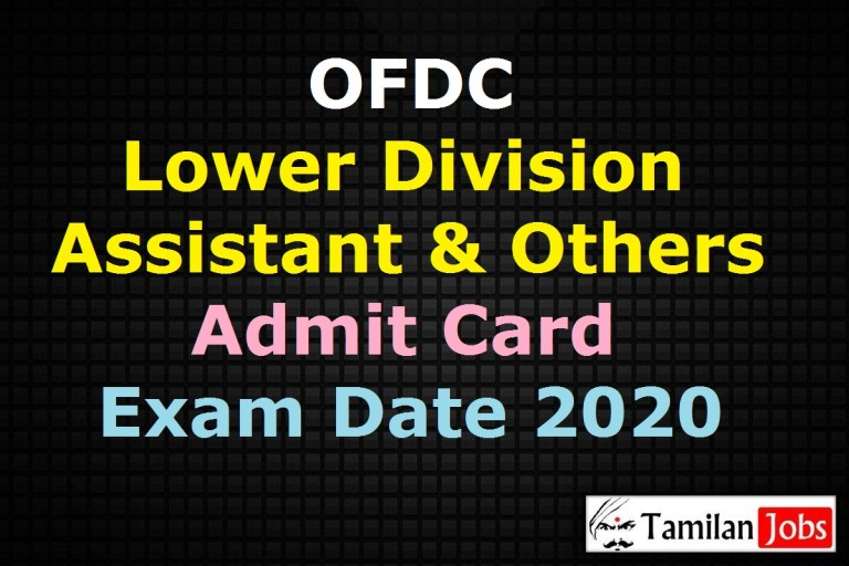 OFDC Lower Division Assistant Admit Card 2020, Junior Accountant Exam Date