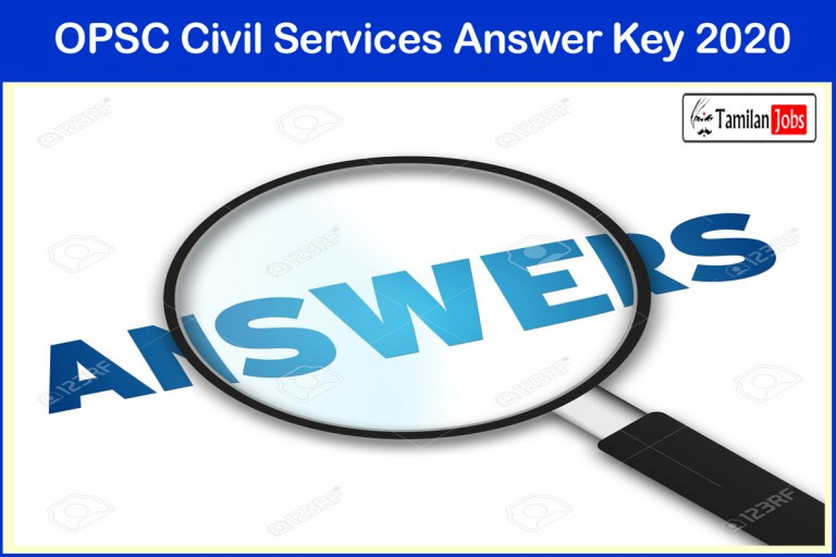 OPSC Civil Services Mains Answer Key 2020 (Released Soon)   Download at opsc.gov.in