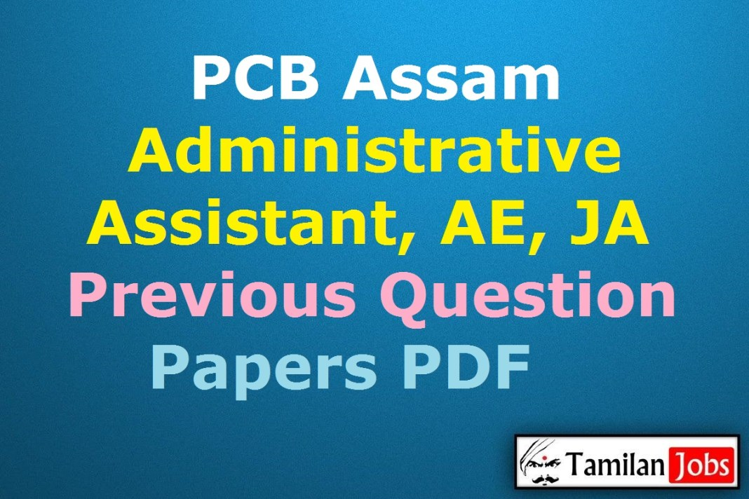 PCB Assam Administrative Assistant Previous Question Papers PDF