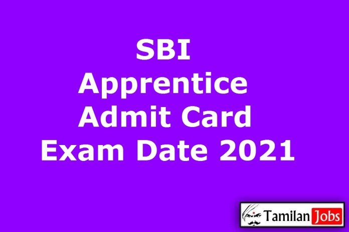 SBI Apprentice Admit Card 2021 @ sbi.co.in, Exam Date