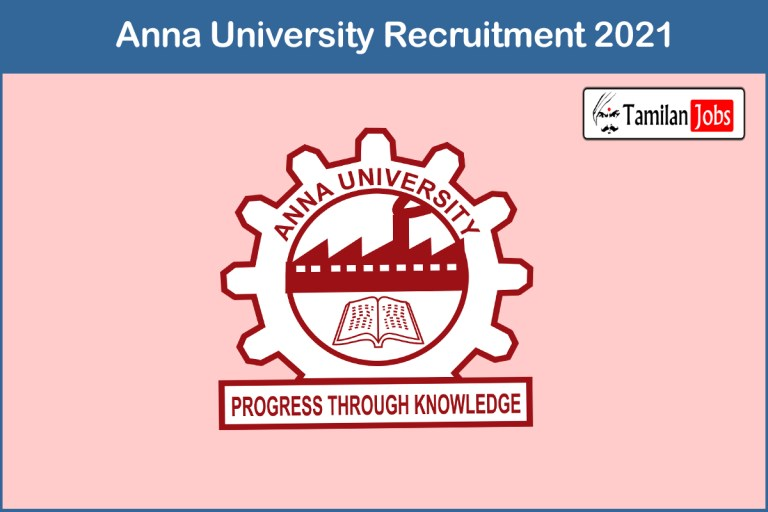 Anna University Recruitment 2021 Out – Apply 24 Project Assistant Jobs