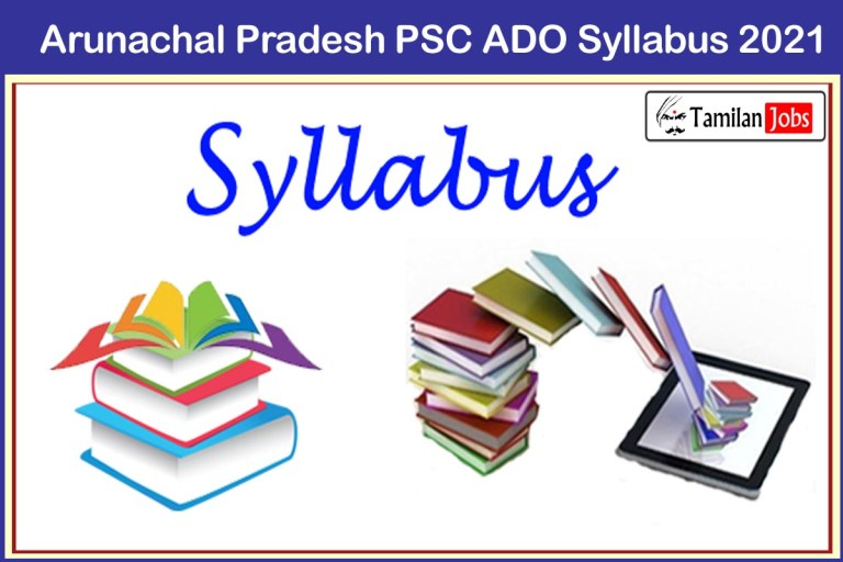 Arunachal Pradesh PSC ADO Syllabus 2021 PDF Download