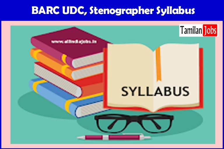 BARC UDC, Stenographer Syllabus 2021, Exam Pattern @ barc.gov.in