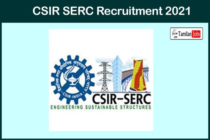 CSIR SERC Recruitment 2021 Out – Apply 14 Driver Jobs