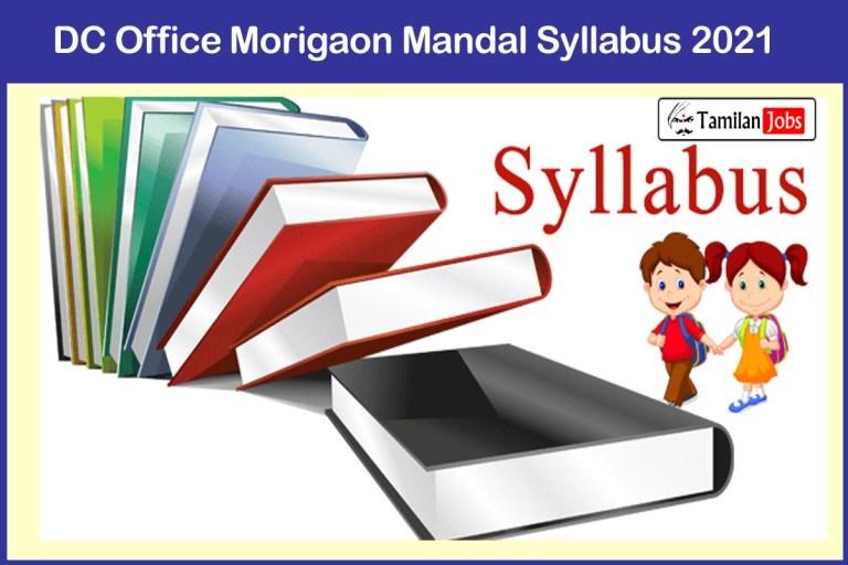 DC Office Morigaon Mandal Syllabus 2021 PDF | Download @ morigaon.gov.in