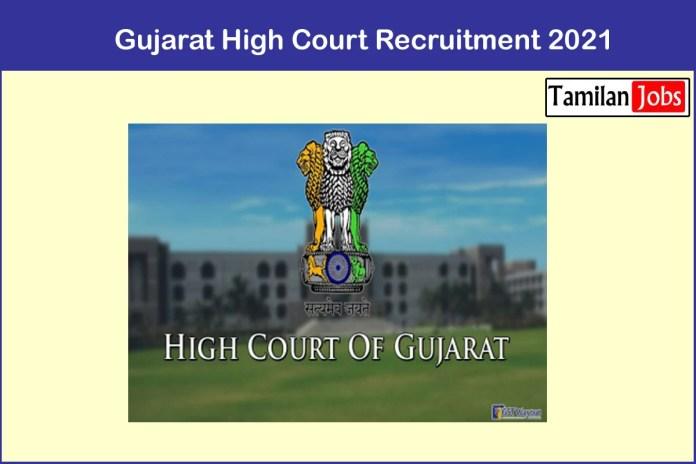Gujarat High Court Recruitment 2021 Out – Apply 38 Attendant Jobs
