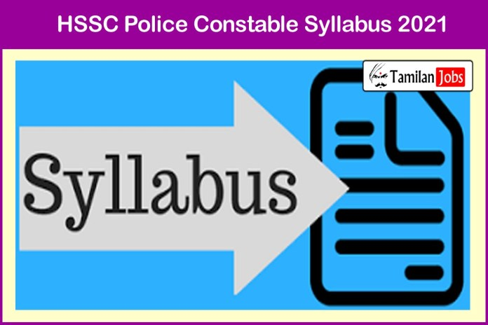 HSSC Constable Syllabus 2021 PDF, Exam Pattern Download