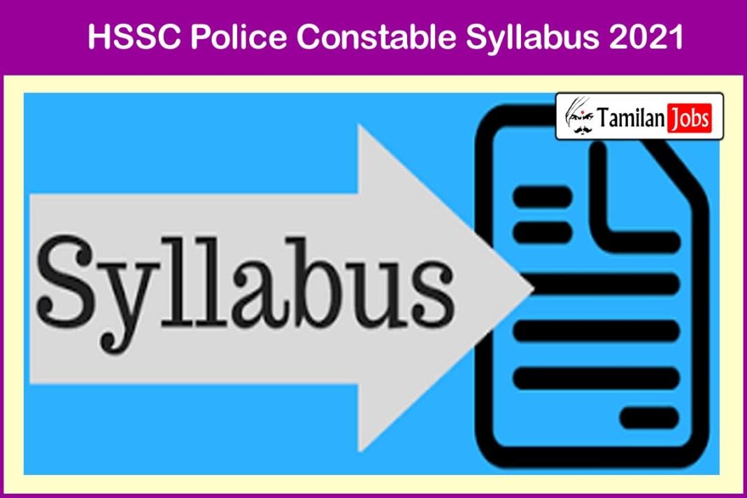 HSSC Police Constable Syllabus 2021