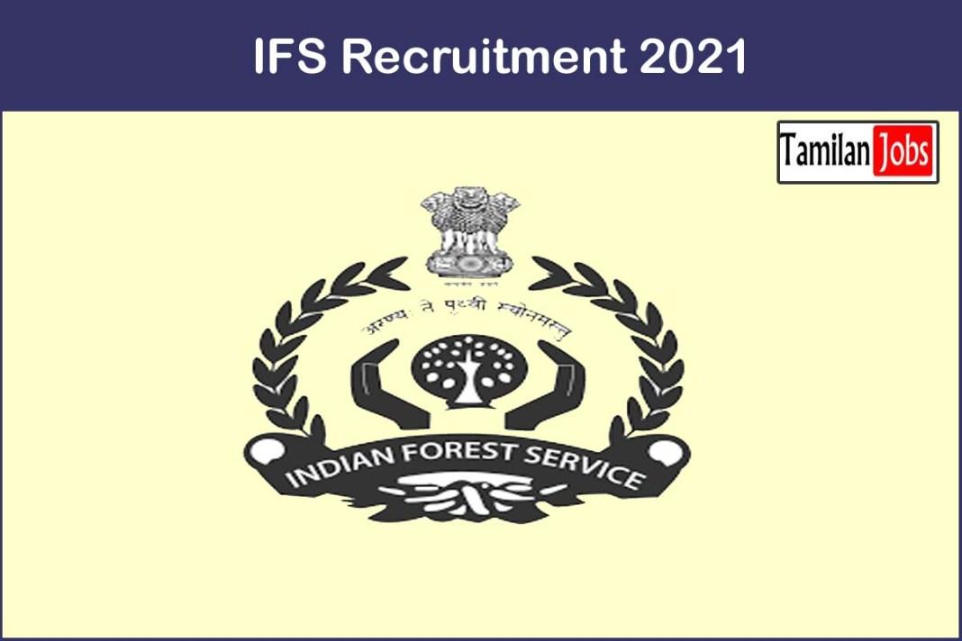 IFS Recruitment 2021