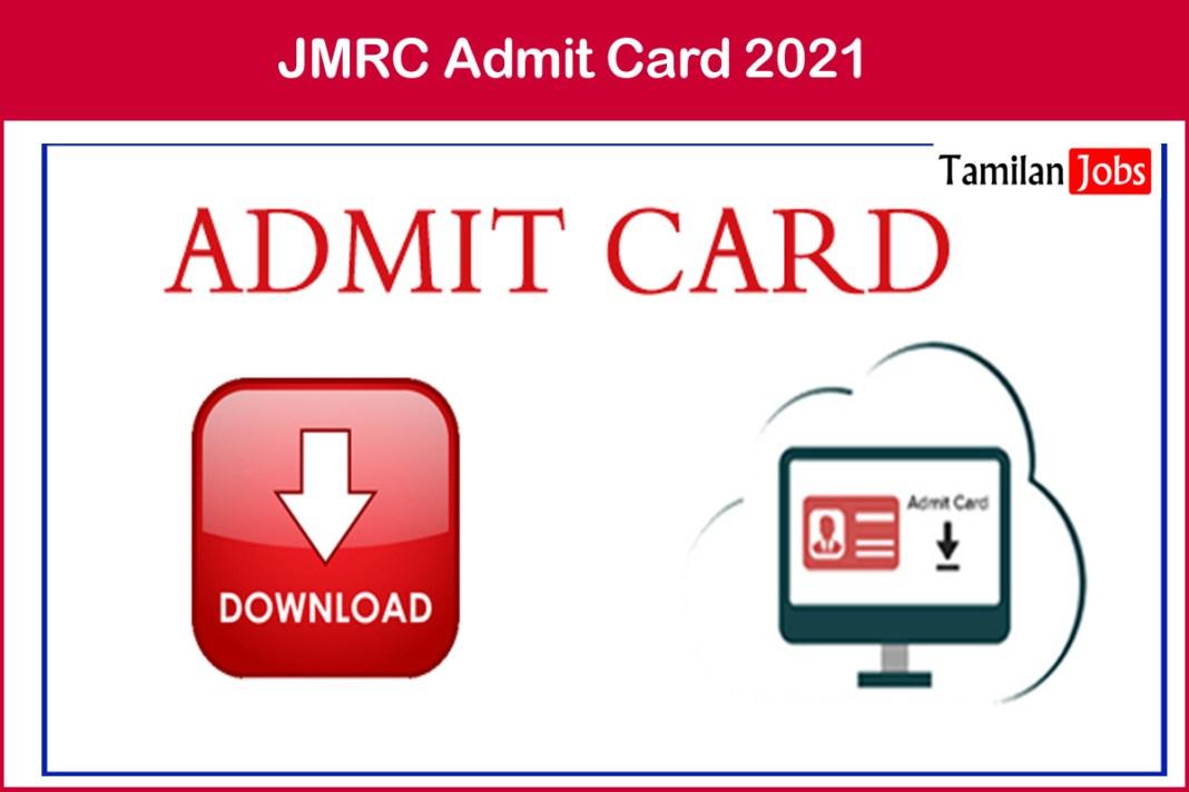 JMRC Admit Card 2021