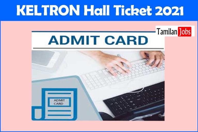 KELTRON Hall Ticket 2021 (Released)   Exam Date @ keltron.org