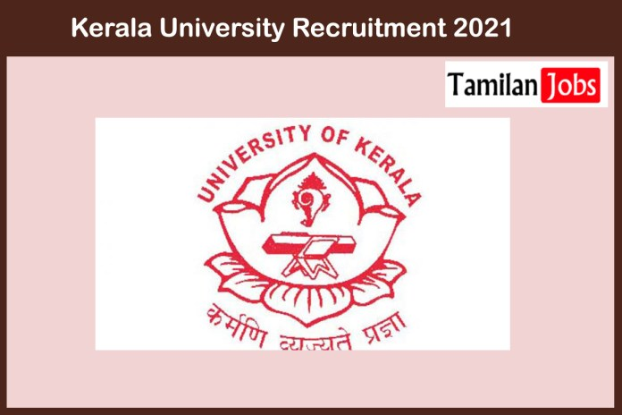 Kerala University Recruitment 2021 Out – Apply Online Work Superintendent Jobs