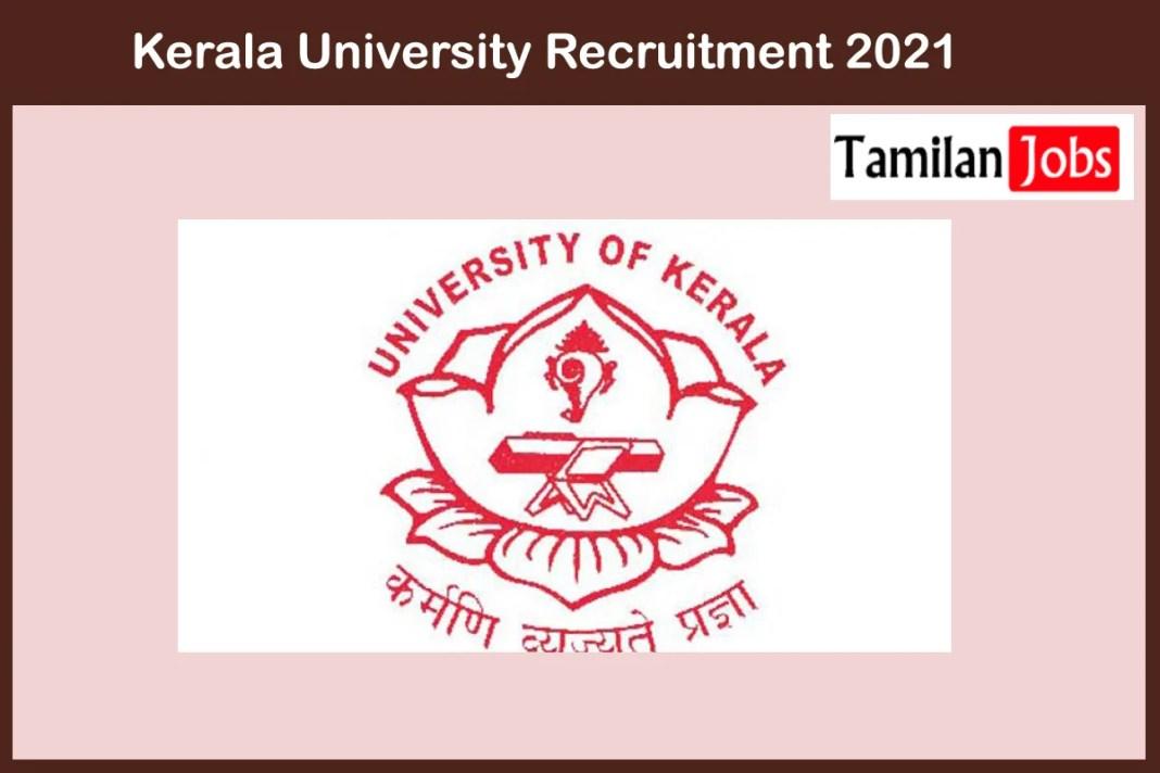 Kerala University Recruitment 2021