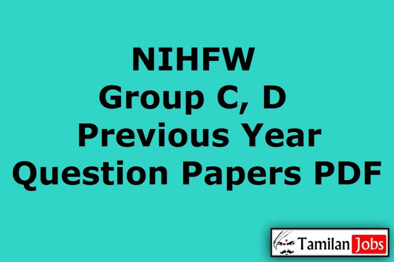 NIHFW Group C, D Previous Year Question Papers PDF, Pharmacist, Receptionist, Steno, MTS Old Papers
