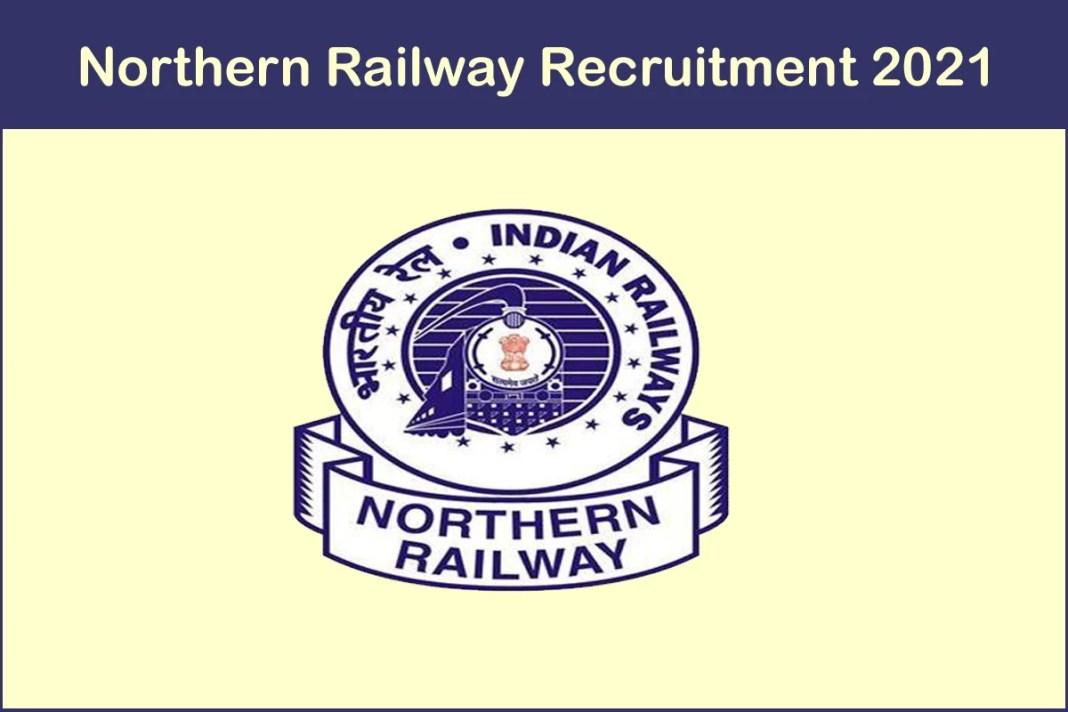 Northern Railway Recruitment 2021