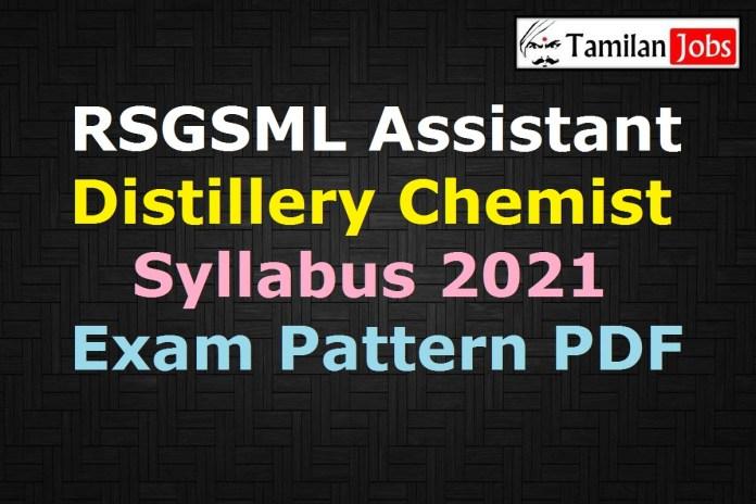 RSGSML Assistant Distillery Chemist Syllabus 2021 PDF, Exam Pattern