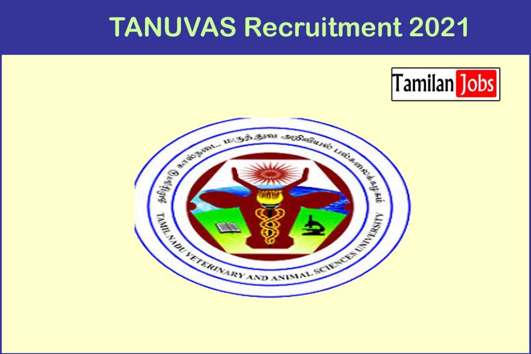 TANUVAS Recruitment 2021