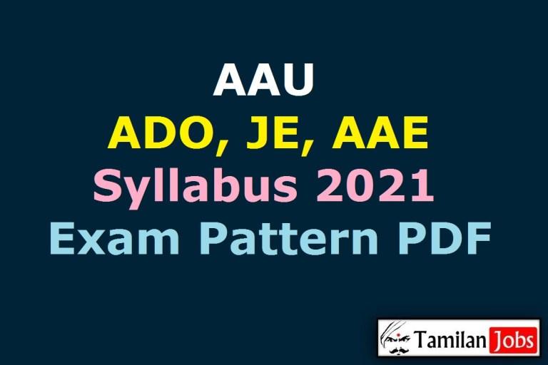 AAU Syllabus 2021 PDF, ADO, JE, AAE Exam Pattern