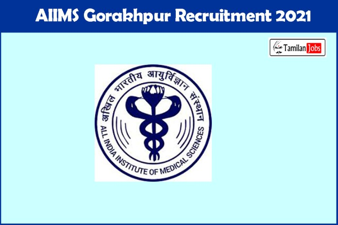 AIIMS Gorakhpur Recruitment 2021 Out – Apply Online 121 Assistant Professor Jobs