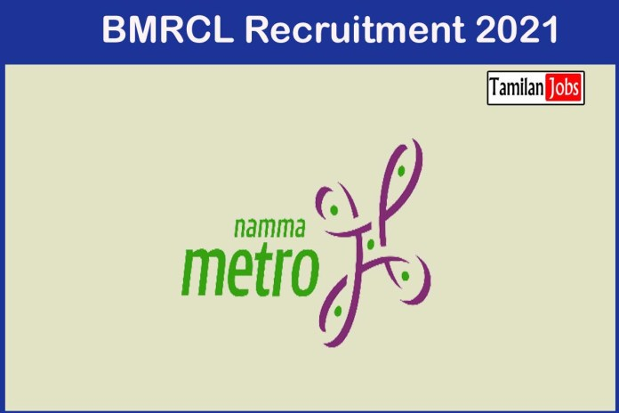 BMRCL Recruitment 2021 – Apply 06 Chief Engineering & Other Jobs