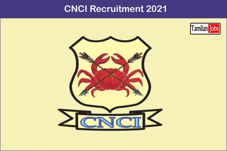 CNCI Recruitment 2021 Out – Apply 152 Staff Nurse, Specialist Jobs