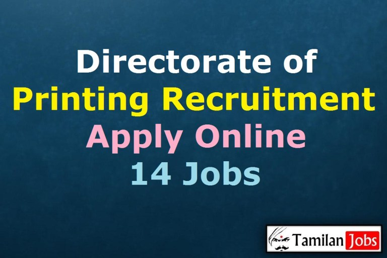 Directorate of Printing Recruitment 2021 Out – Apply Online 14 Jobs