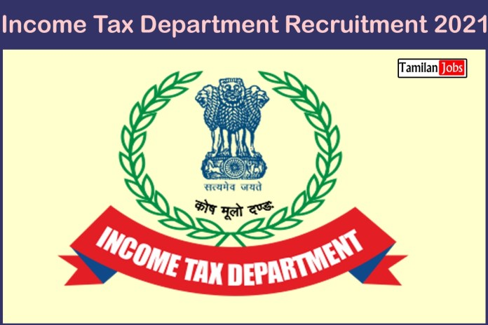 Income Tax Department Recruitment 2021 Out – Apply Online 155 Inspector of Income Tax Jobs