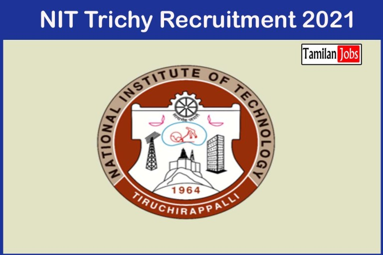 NIT Trichy Recruitment 2021 Out – Apply Lab Engineer Jobs