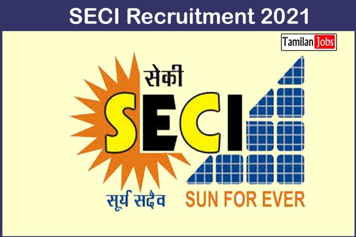SECI  Recruitment 2021 Out – Apply 26  Manager Jobs