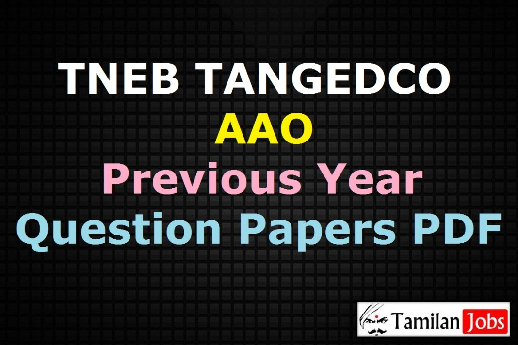 TNEB TANGEDCO AAO Previous Year Question Papers PDF